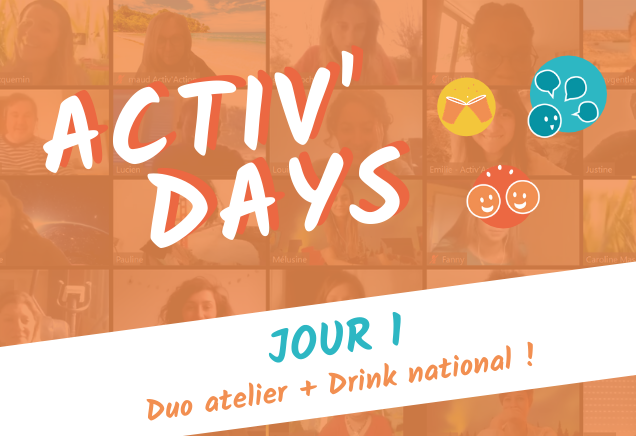 Activ'Days Jour 1 💻 EnLigne (14h-18h) Duo Activ'Le monde de demain + Drink