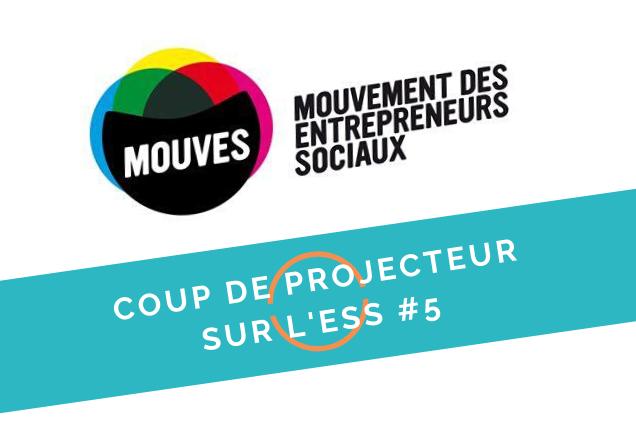 Coup de projecteur sur l'ESS #5 | Rencontre avec le Mouves @en ligne