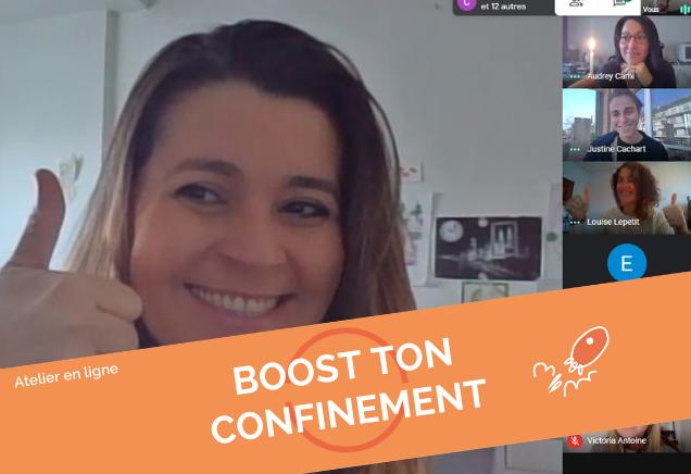 Boost ton confinement 2 @En ligne (15h30-17h)